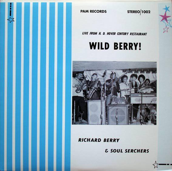 Richard Berry & Soul Serchers - Wild Berry