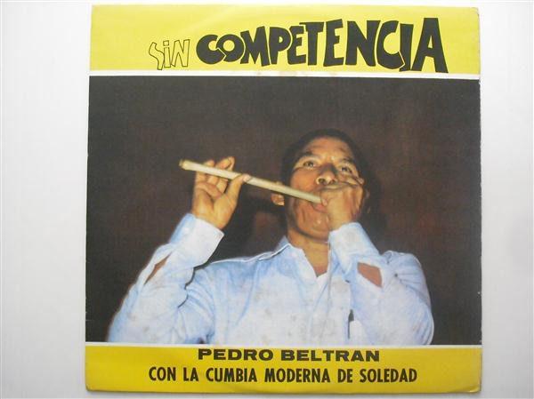 Pedro Beltran Con La Cumbia Moderna De Soledad - Sin Competencia
