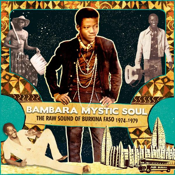 Various - Bambara Mystic Soul - The Raw Sound Of Burkina Faso 1974-1979 (2xLP, Comp)