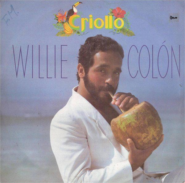 Willie Colón – Criollo