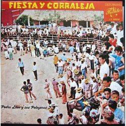 Pedro Laza y sus Pelayeros - Fiesta Y Corraleja