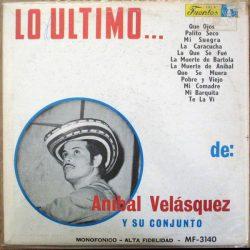Anibal Velasquez Y Su Conjunto - Lo Ultimo...