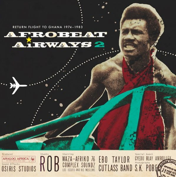 Various - Afrobeat Airways 2 - Return Flight To Ghana 1974-1983 (2xLP, Comp)
