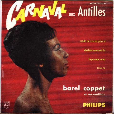 Barel Coppet Et Ses Antillais - Barel Coppet Et Ses Antillais - 4e Série - Carnaval Aux Antilles