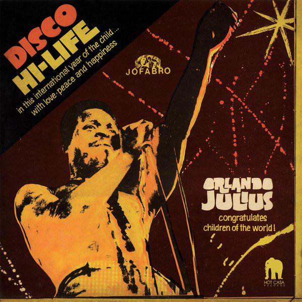 Orlando Julius - Disco Hi-Life (LP, Dlx, RE, 180)
