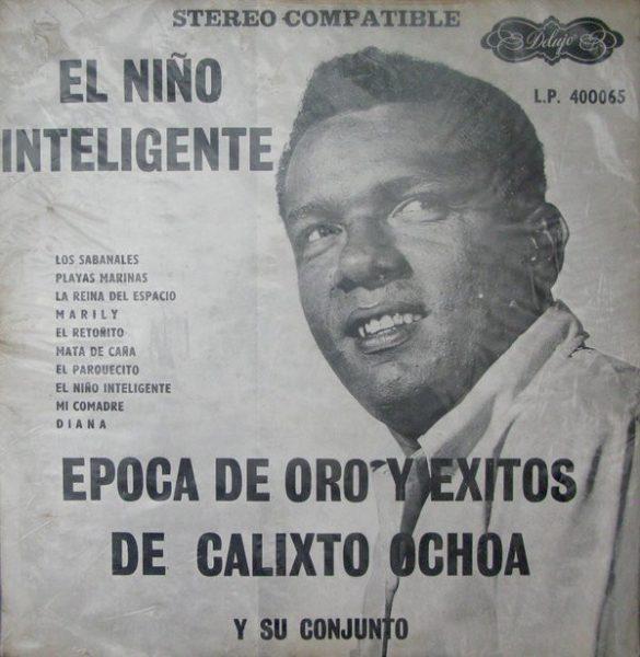 Calixto Ochoa Y Su Conjunto - Epoca De Oro Y Exitos De Calixto Ochoa