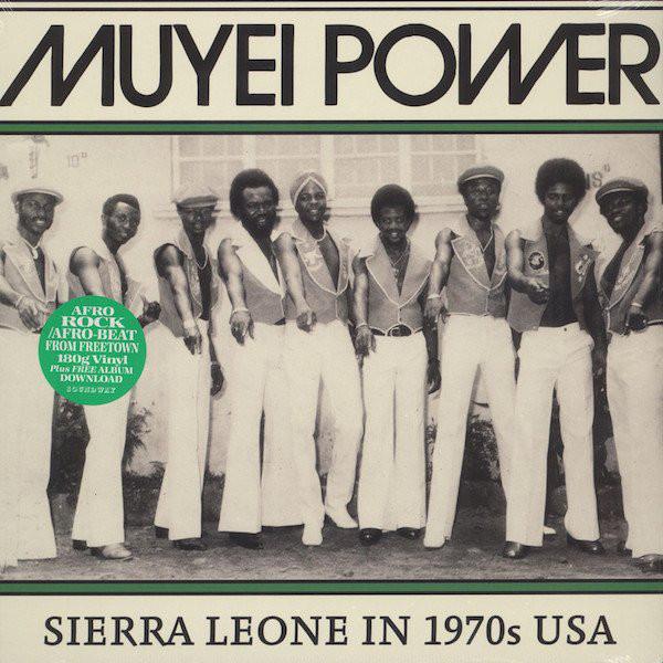 Muyei Power - Sierra Leone In 1970s USA (LP, Comp)