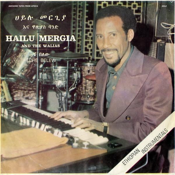 Hailu Mergia And The Walias - Tche Belew (LP, Album, RE)