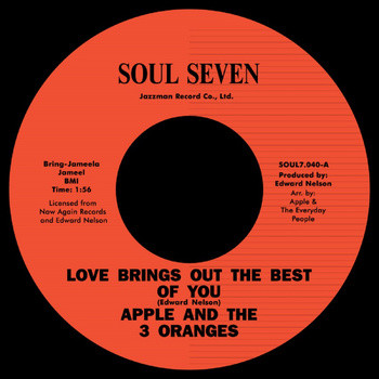 Apple And The 3 Oranges – Love Brings Out The Best Of You / My Baby
