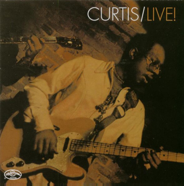 Curtis/Live! / Curtis In Chicago