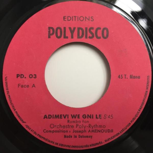 Orchestre Poly-Rythmo - Adimevi We Gni Le / Que No Nuen El Sol