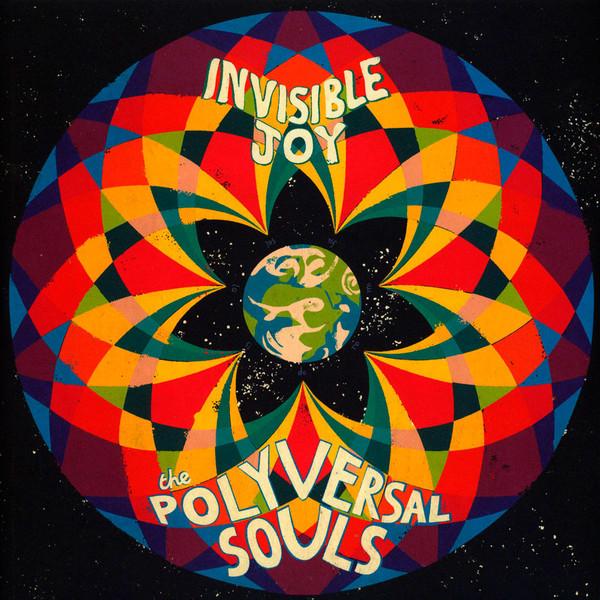 The Polyversal Souls - Invisible Joy (2xLP, Album)