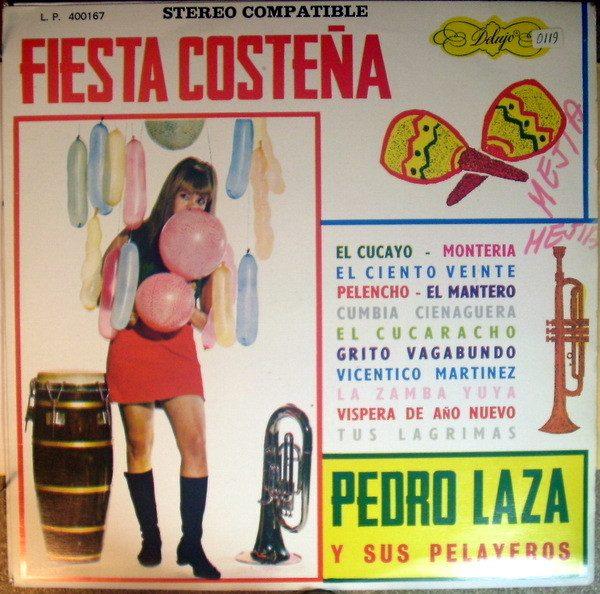 Pedro Laza y sus Pelayeros - Fiesta Costeña
