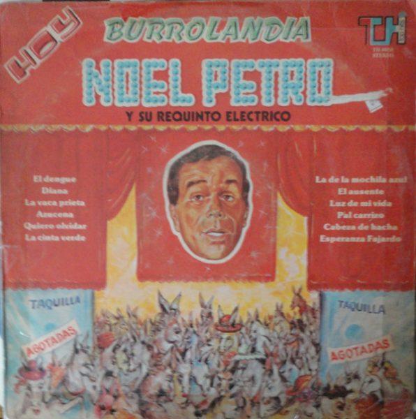 Noel Petro Y Su Requinto Electrico - Burrolandia