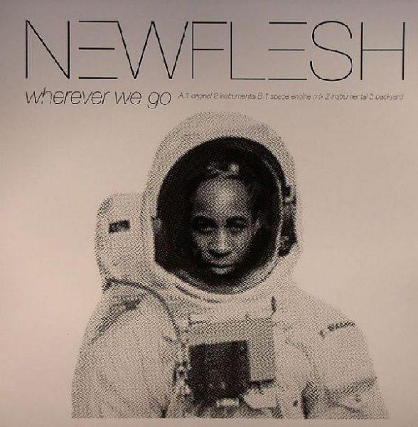 """New Flesh - Wherever We Go (12"""")"""