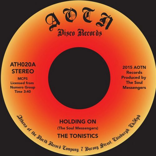 "The Tonistics - Holding On (7"")"