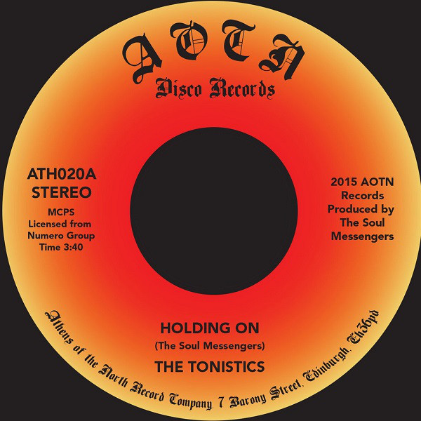 "The Tonistics - Holding On (7"")"