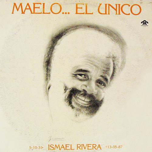 Ismael Rivera - Maelo... El Unico