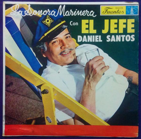 Daniel Santos con La Sonora Marinera - El Jefe (LP, Album)