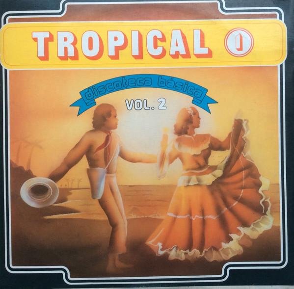 Tropical 1 - Discoteca Básica Vol. 2