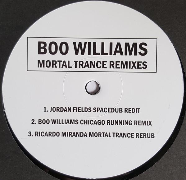 """Boo Williams - Mortal Trance Remixes (12"""")"""