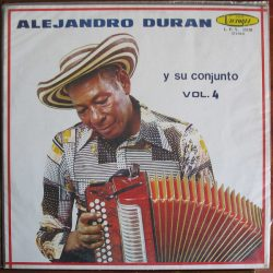 Alejandro Durán Y Su Conjunto – Vol. 4