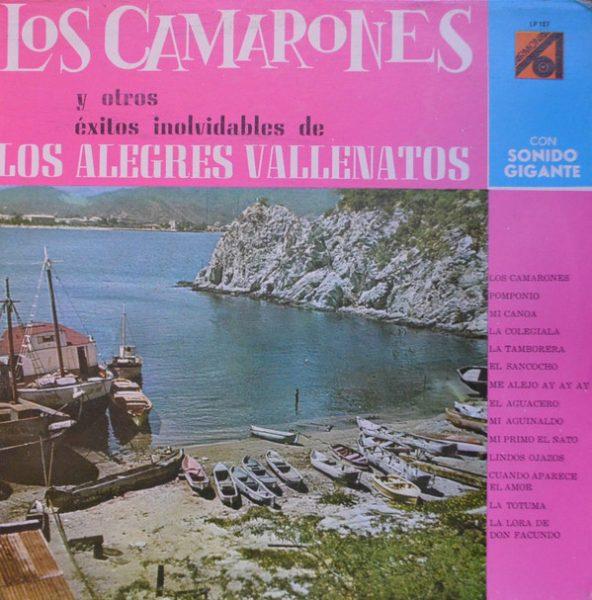 Los Camarones Y Otros Exitos De Los Alegres Vallenatos