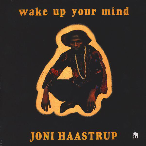 Joni Haastrup - Wake Up Your Mind (LP, Album, RE)