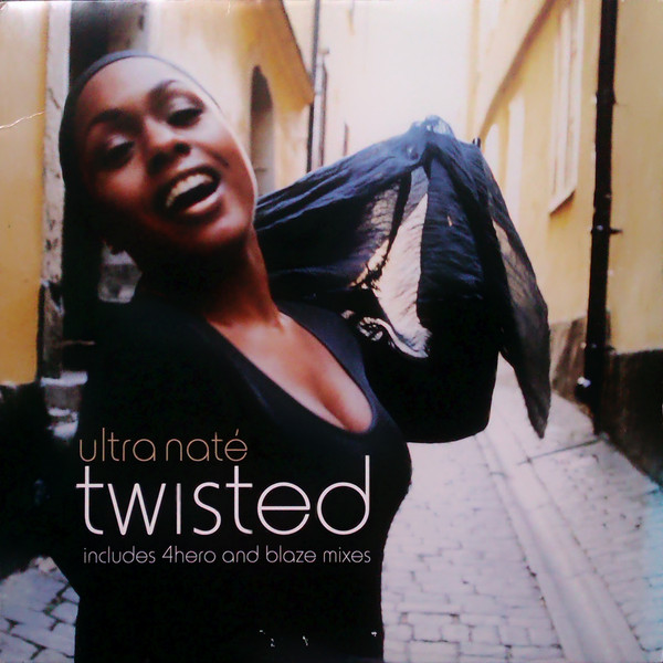 Ultra Naté - Twisted
