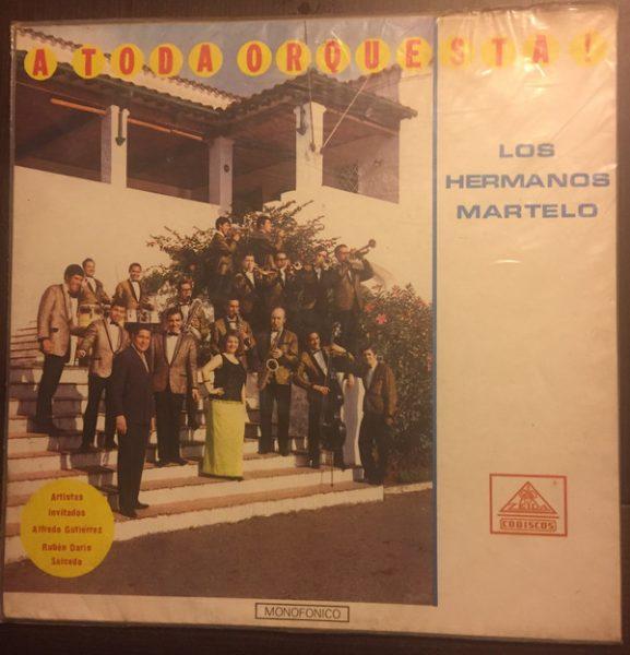 Los Hermanos Martelo - A Toda Orquesta