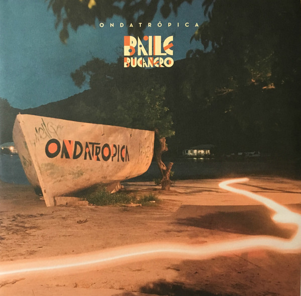 Ondatrópica - Baile Bucanero (2xLP, Album)