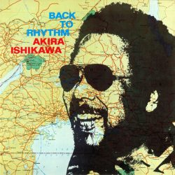 Akira Ishikawa – Back To Rhythm