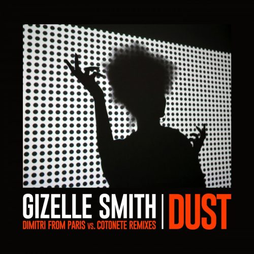 gizelle-smith-dust-dimitri-from-paris-vs-cotonete-remixes