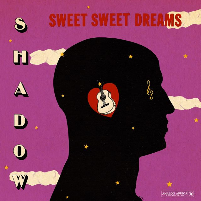 Shadow – Sweet Sweet Dreams