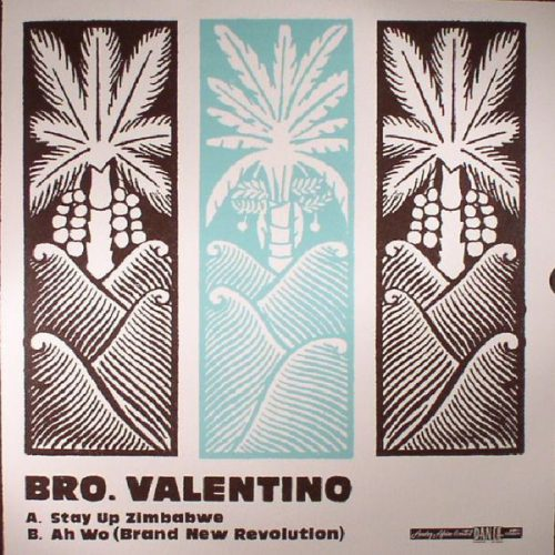 Bro. Valentino ‎– Stay Up Zimbabwe