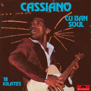 Cuban Soul 18 Kilates By Cassiano
