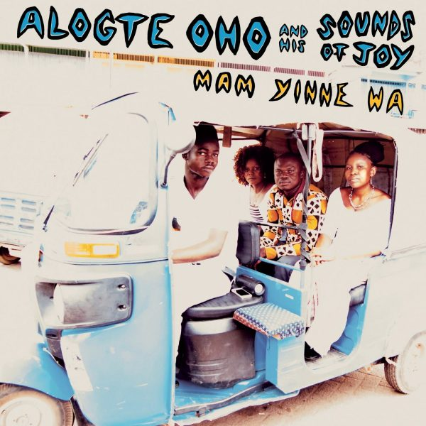 Mam Yinne Wa - Alogte Oho His Sounds of Joy