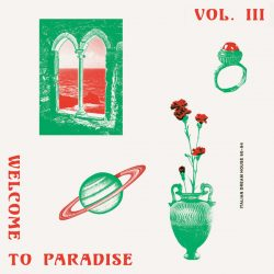 Welcome To Paradise Vol. III