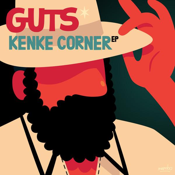 Guts – Kenke Corner EP