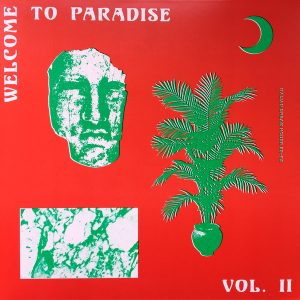 Welcome To Paradise Vol. II: Italian Dream House 89-93