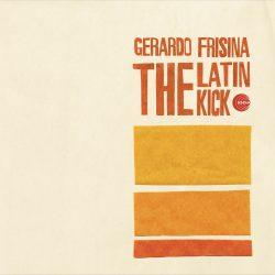 The Latin Kick - Gerardo Frisina
