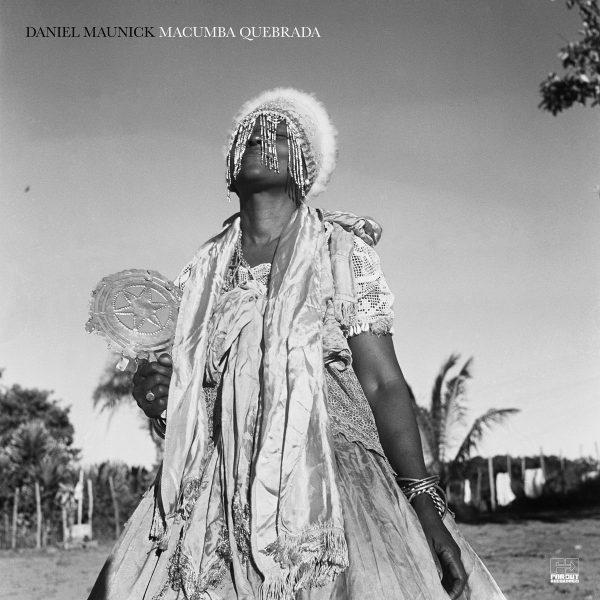 Daniel Maunick – Macumba Quebrada