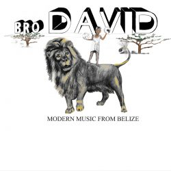 Bro David ‎– Modern Music From Belize
