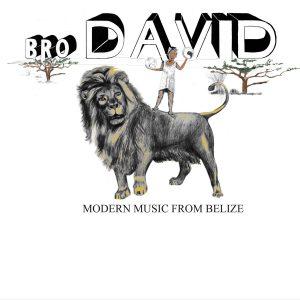 Bro David – Modern Music From Belize