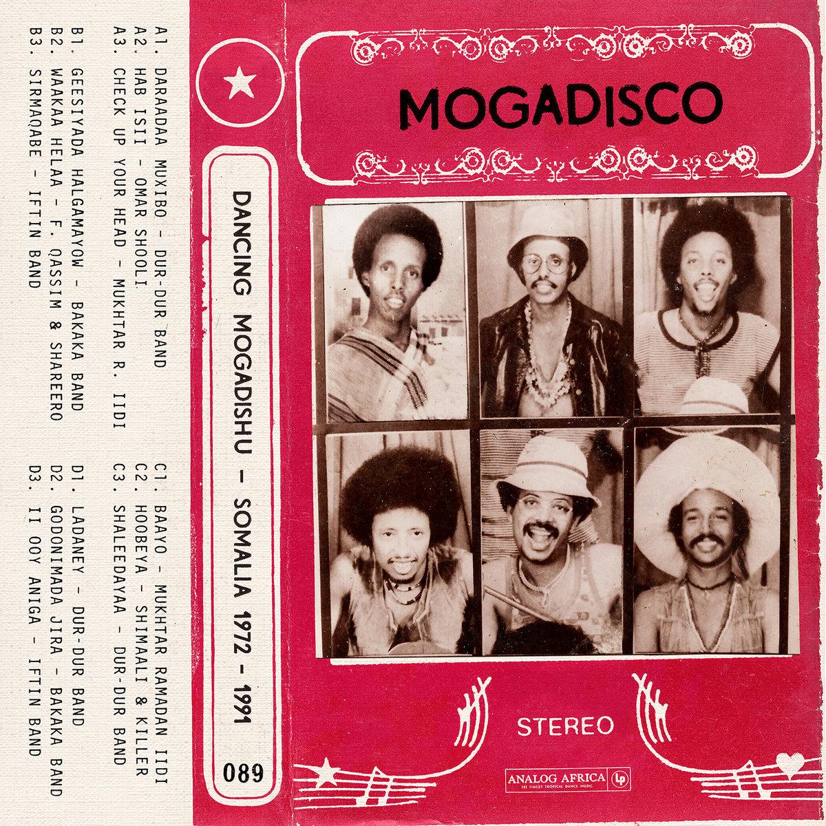 Mogadisco - Dancing Mogadishu (Somalia 1972-1991)
