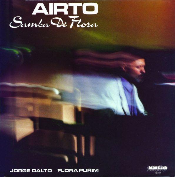 Airto – Samba De Flora