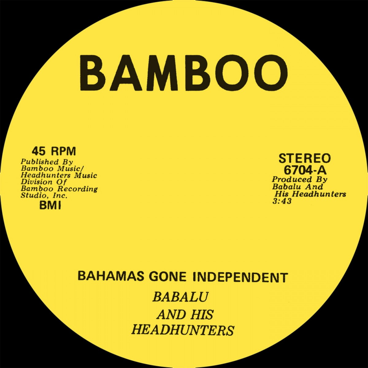 Babalu And His Headhunters ‎– Bahamas Gone Independent / Calypso Funk