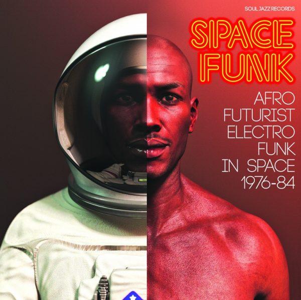 Space Funk (Afro Futurist Electro Funk In Space 1976-84)