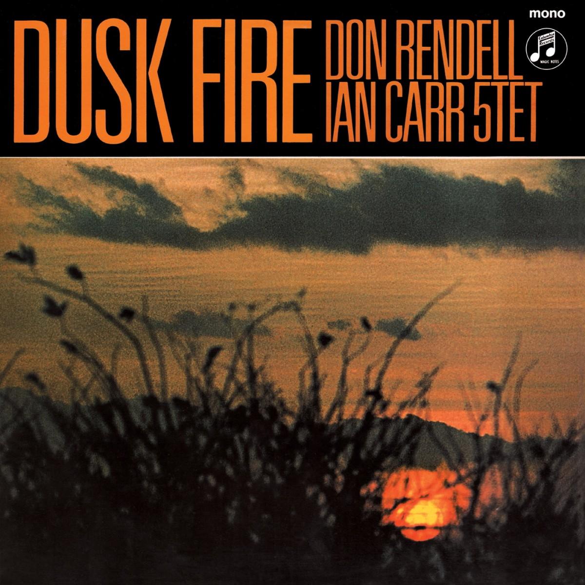 Dusk Fire - Don Rendell Ian Carr Quintet