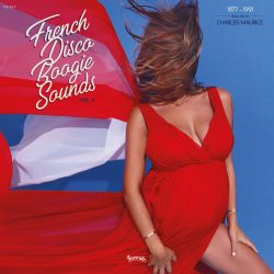 French Disco Boogie Sounds Vol. 4 (1977-1991)
